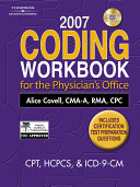 2007 Coding Workbook for the Physician s Office