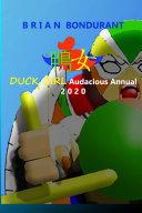 DUCK GIRL Audacious Annual 2020