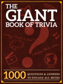 The Giant Book of Trivia