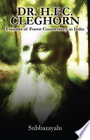 Dr H F C  Cleghorn Founder of Forest Conservancy in India