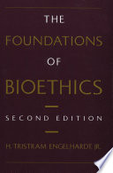 The Foundations of Bioethics Book