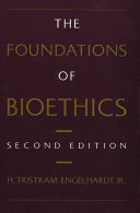 The Foundations of Bioethics