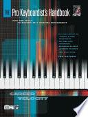 The Pro Keyboardist's Handbook: Book & CD