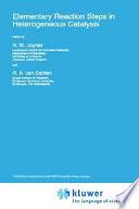 Elementary Reaction Steps in Heterogeneous Catalysis Book