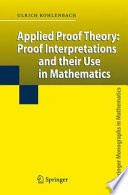 Applied Proof Theory  Proof Interpretations and their Use in Mathematics