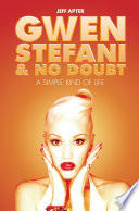 Gwen Stefani And No Doubt Simple Kind Of Life