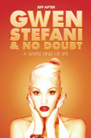 Pdf Gwen Stefani and No Doubt: Simple Kind of Life