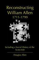 Reconstructing William Allen 1711-1799