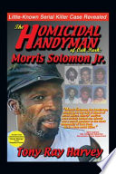 The Homicidal Handyman of Oak Park  Morris Solomon Jr