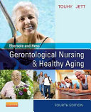 Ebersole and Hess' Gerontological Nursing & Healthy Aging4