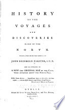 History of the Voyages and Discoveries Made in the North