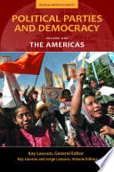 Political Parties and Democracy: Volume I: The Americas