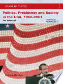 Access to History  Politics  Presidency and Society in the USA 1968 2001 Book