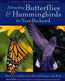 Attracting Butterflies & Hummingbirds to Your Backyard