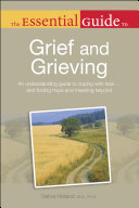 The Essential Guide to Grief and Grieving Pdf/ePub eBook
