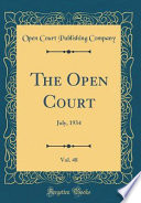The Open Court, Vol. 48: July, 1934 (Classic Reprint)