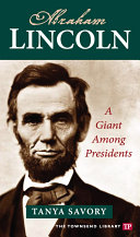 Abraham Lincoln: A Giant Among Presidents (Townsend Library)