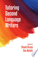 Tutoring Second Language Writers