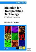 Euromat 99  Materials for Transportation Technology Book