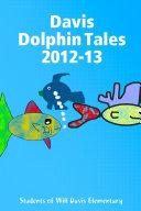 Davis Dolphin Tales 2012 13