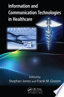 Information and Communication Technologies in Healthcare