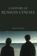 A History of Russian Cinema