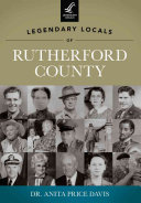 Legendary Locals of Rutherford County