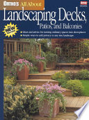 Ortho's All about Landscaping Decks, Patios, and Balconies