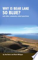 Why is Bear Lake So Blue