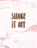 Shake It Off Beautiful Pink Marble Inspirational Notebook With Bronze Lettering Journal For Women And Girls School Supplies