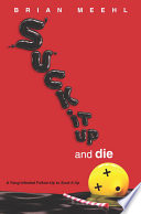 Read Online Suck It Up and Die For Free