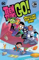 Teen Titans Go! Vol. 4: Smells Like Teen Titans Spirit