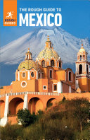 The Rough Guide to Mexico  Travel Guide eBook