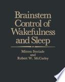 Brainstem Control Of Wakefulness And Sleep Book