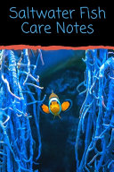 Saltwater Fish Care Notes