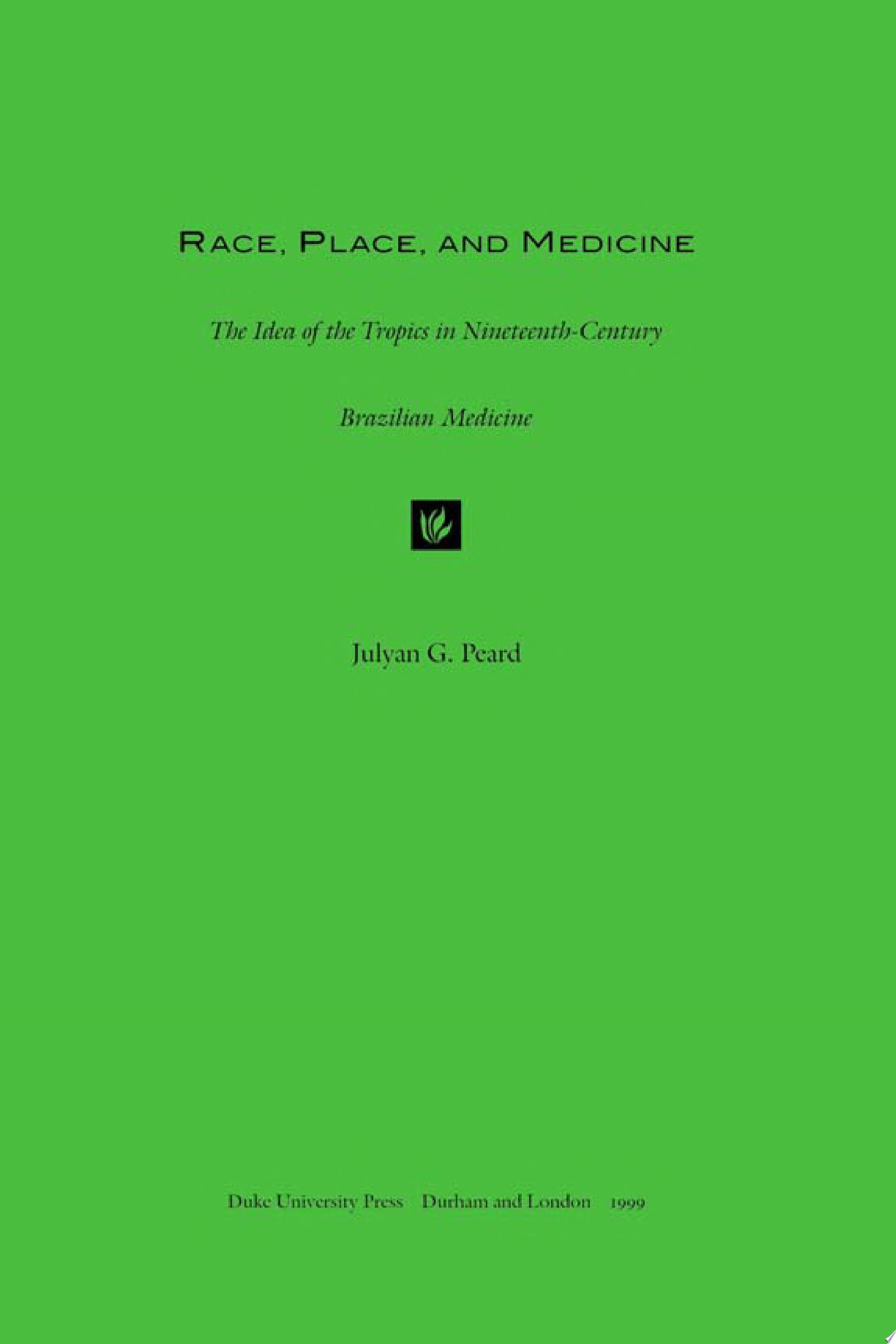 Race  Place  and Medicine