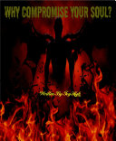 Why Compromise Your Soul? Book