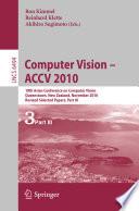 Computer Vision   ACCV 2010