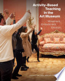 Activity Based Teaching In The Art Museum Book