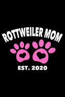 Rottweiler Mom Est  2020