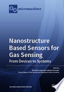 Nanostructure Based Sensors for Gas Sensing  from Devices to Systems