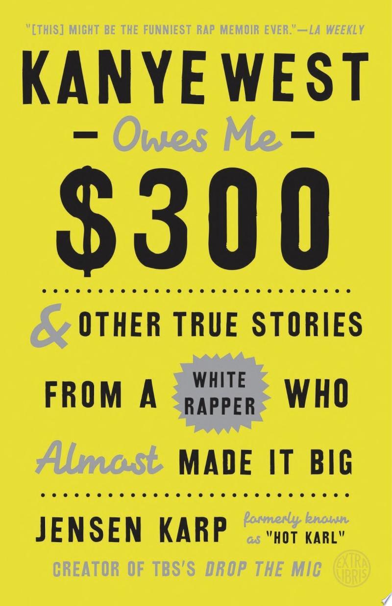 Kanye West Owes Me $300 banner backdrop