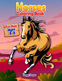 Horses Coloring Book For Kids Ages 4 8 Book PDF