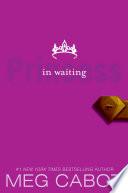 The Princess Diaries Volume Iv Princess In Waiting