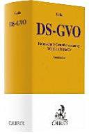 DS-GVO : Datenschutz-Grundverordnung VO (EU) 2016/679 : Kommentar