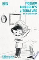 Modern Children's Literature  : An Introduction