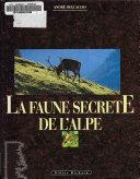 La faune secrète de l'Alpe