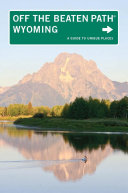 Wyoming Off the Beaten Path® [Pdf/ePub] eBook