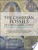 The Cambrian Fossils of Chengjiang  China
