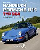 Handbuch Porsche 911 Typ 964: Alle Varianten von 1988 bis 1994